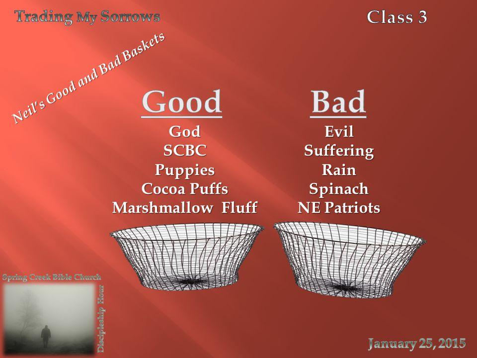 GodSCBCPuppies Cocoa Puffs Marshmallow Fluff EvilSufferingRainSpinach NE Patriots Neil's Good and Bad Baskets