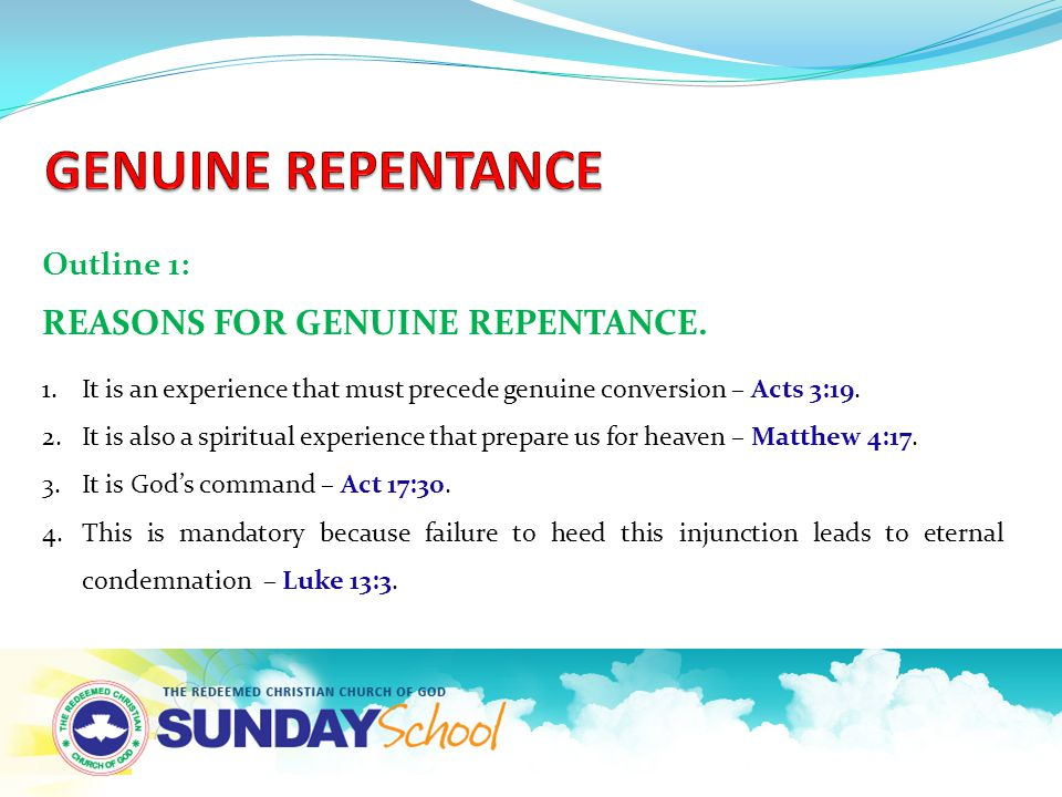 Outline 1: REASONS FOR GENUINE REPENTANCE.