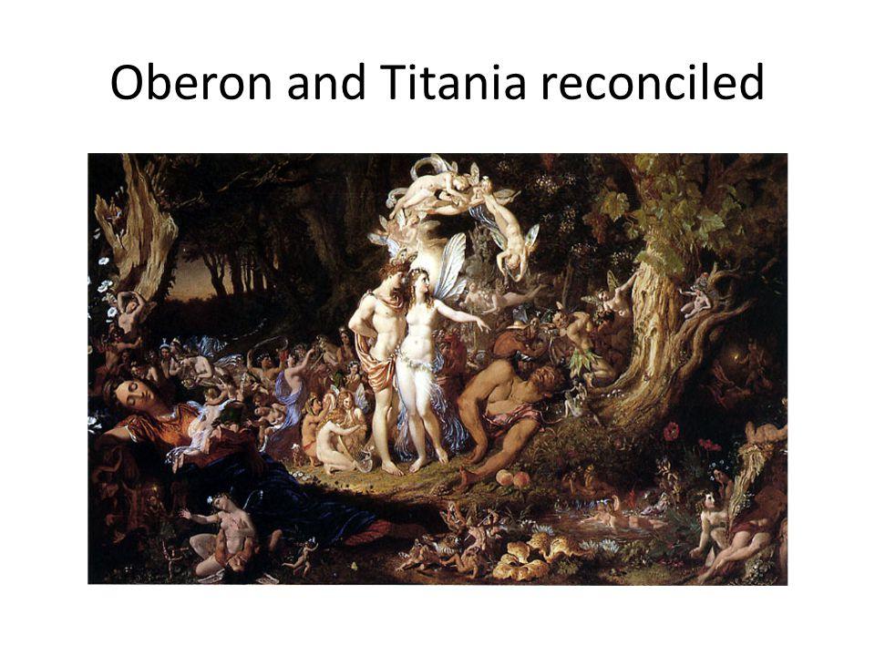 Oberon and Titania reconciled