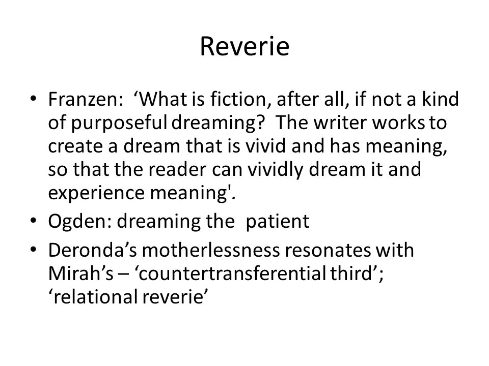 Reverie Franzen: 'What is fiction, after all, if not a kind of purposeful dreaming.