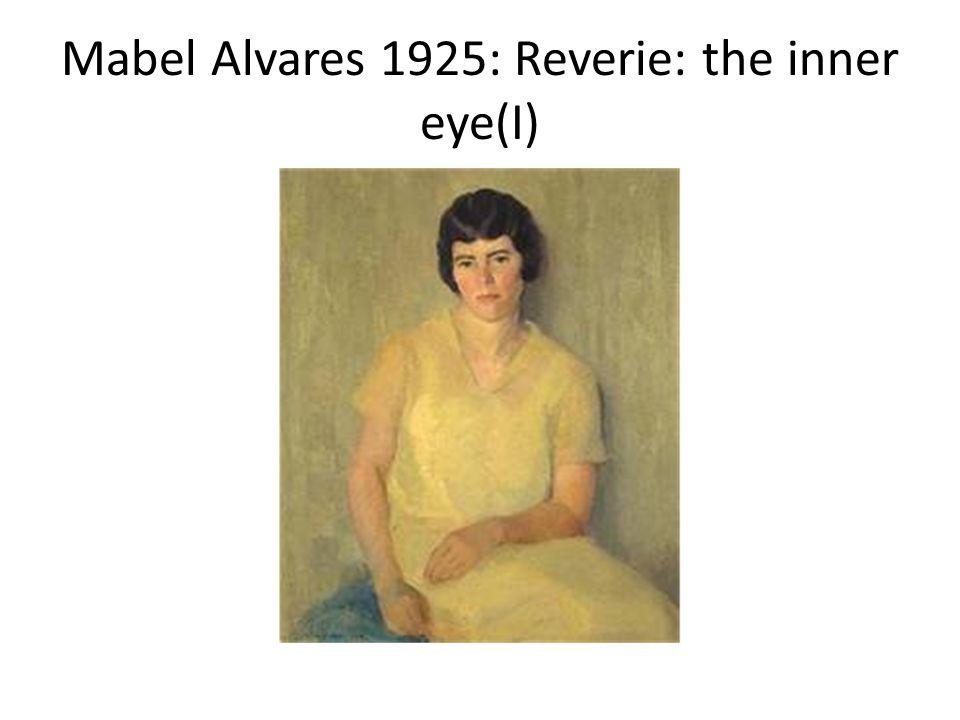 Mabel Alvares 1925: Reverie: the inner eye(I)