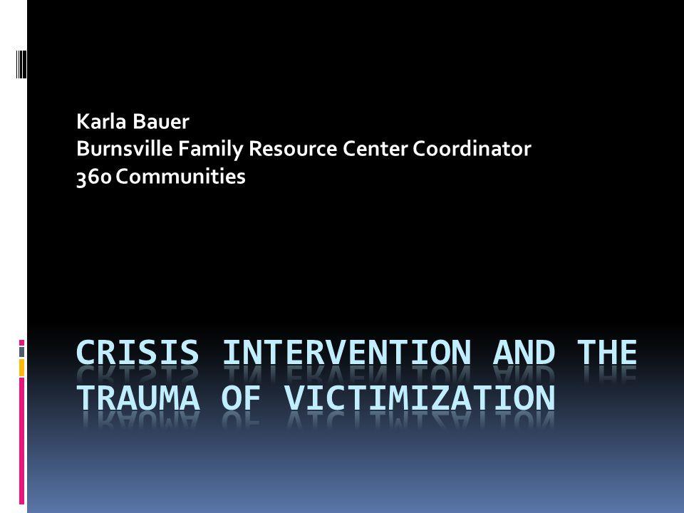 Karla Bauer Burnsville Family Resource Center Coordinator 360 Communities