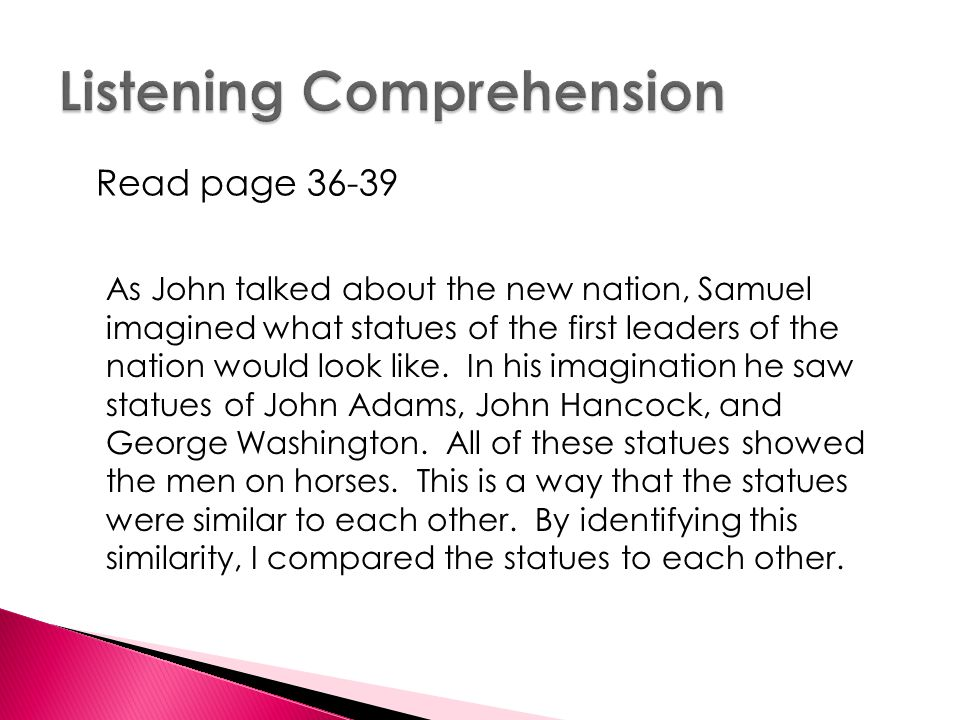 Read page 36-39 As John talked about the new nation, Samuel imagined what statues of the first leaders of the nation would look like.