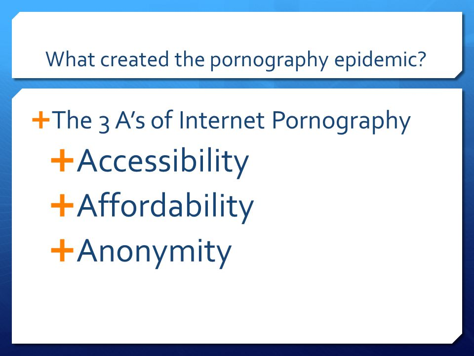 What created the pornography epidemic.