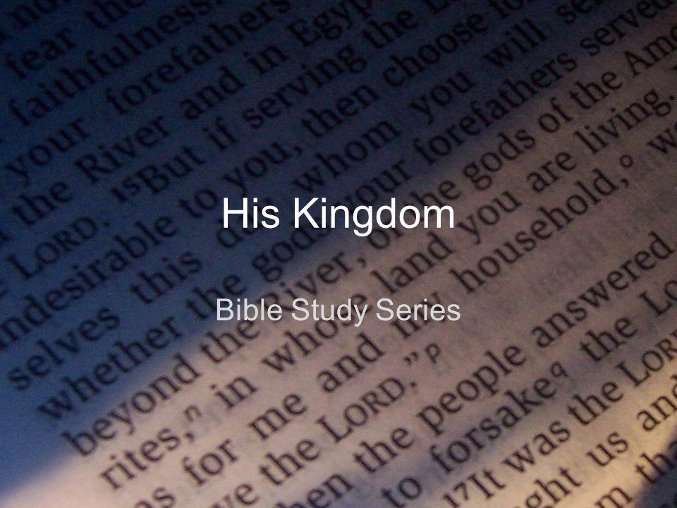 His Kingdom Bible Study Series