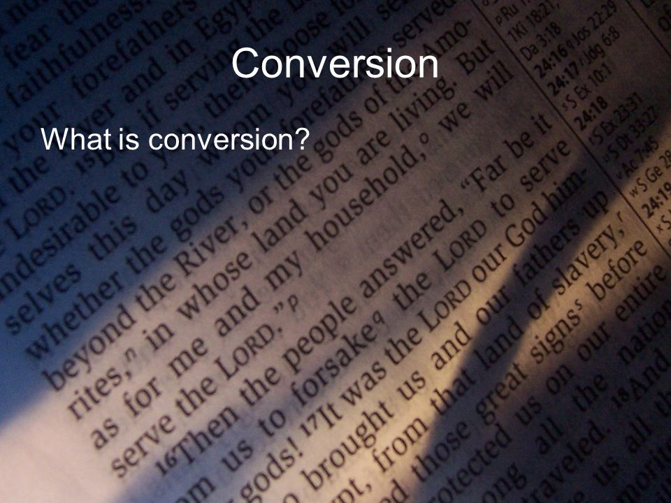 Conversion What is conversion