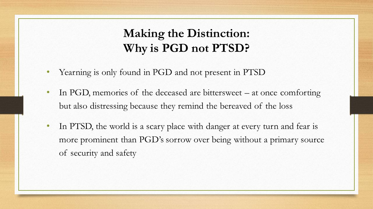 Making the Distinction: Why is PGD not PTSD.