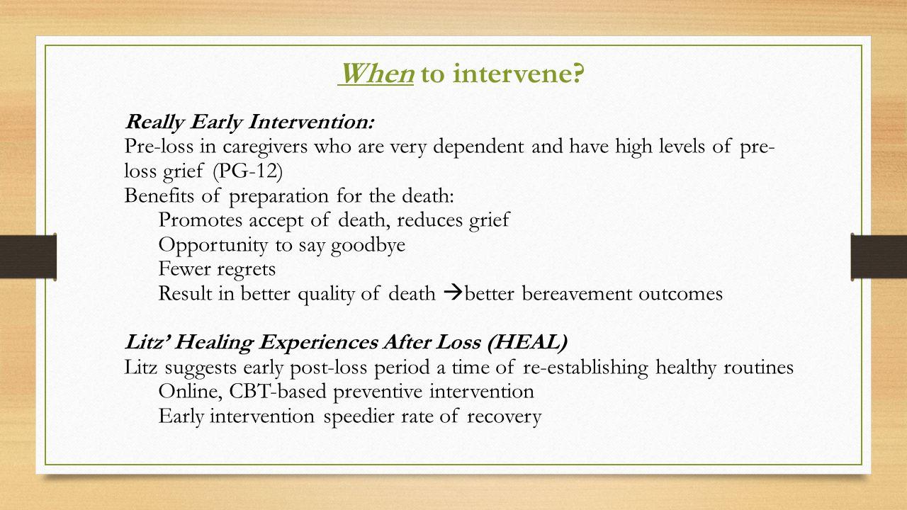 When to intervene.