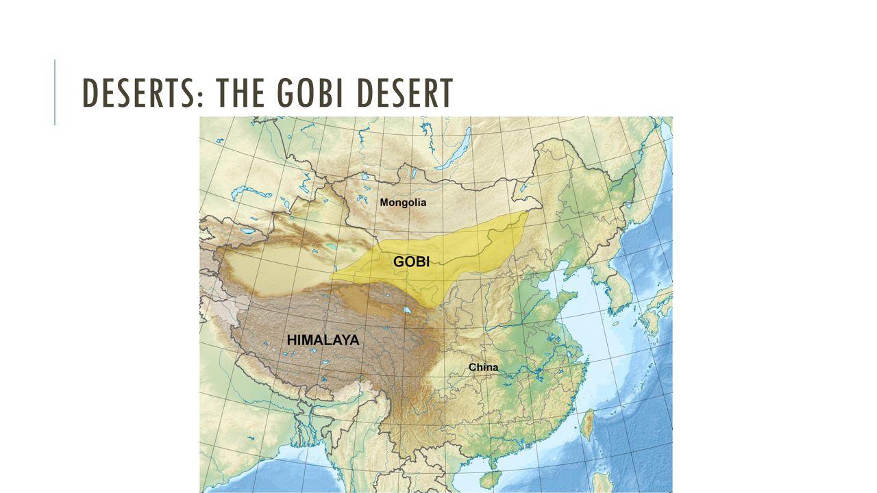 DESERTS: THE GOBI DESERT