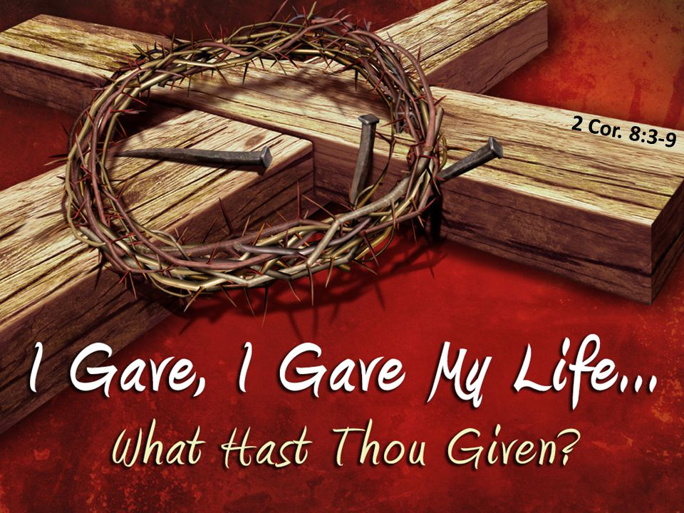 2 Cor. 8:3-9