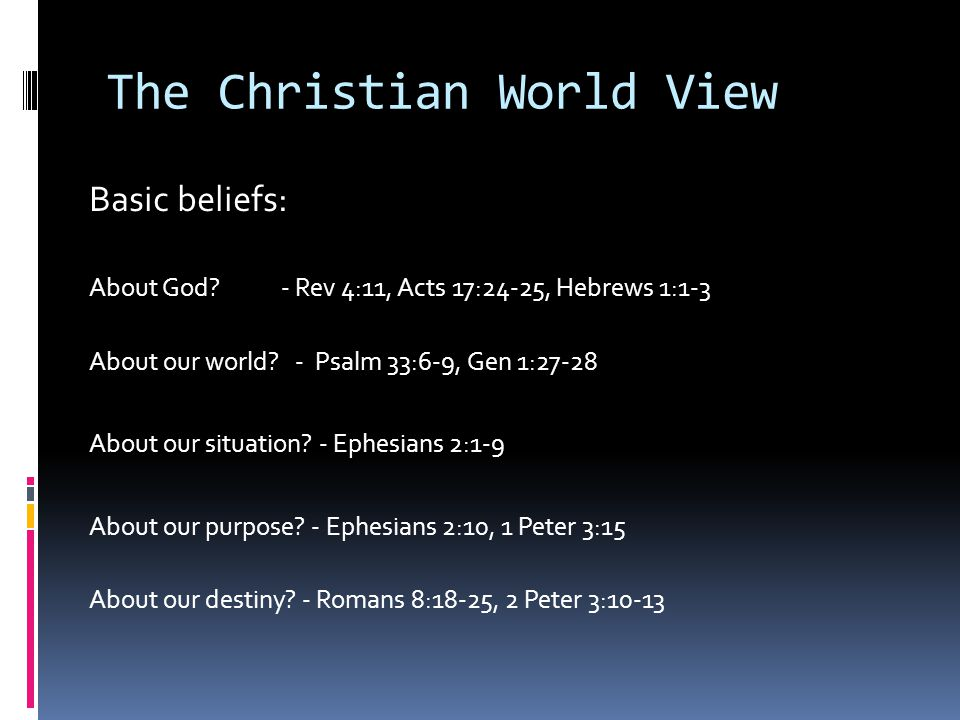 Encountering other World Views Three overriding principals - Discover underlying beliefs in conversation - Discern whether you can address them - Respond in a way that points to Jesus