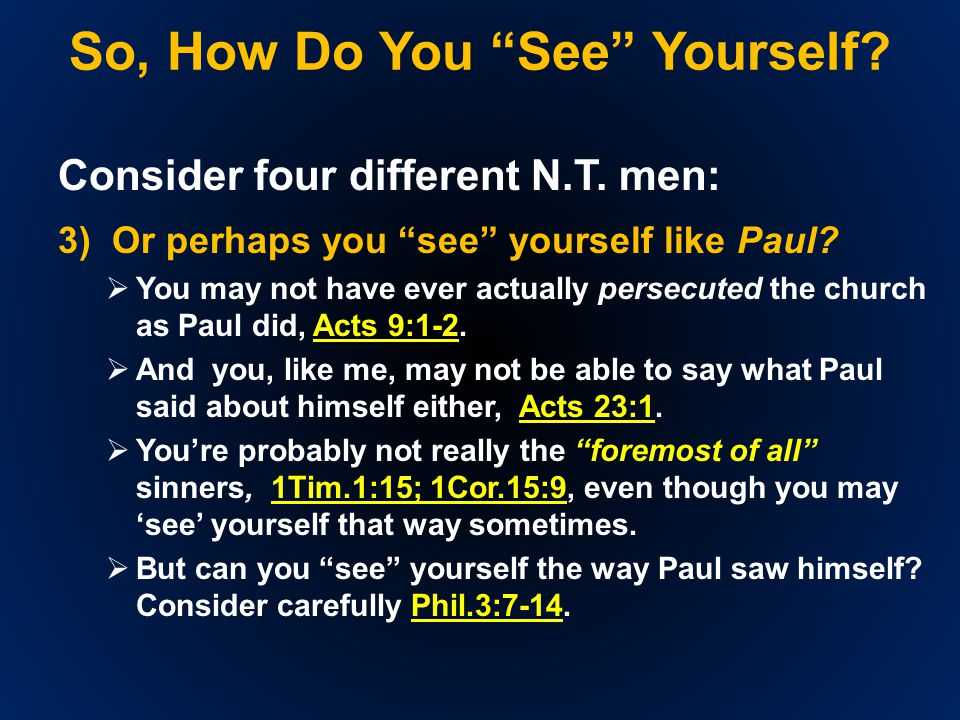 So, How Do You See Yourself. Consider four different N.T.