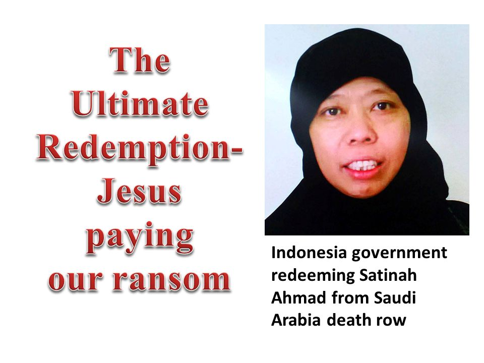 Indonesia government redeeming Satinah Ahmad from Saudi Arabia death row