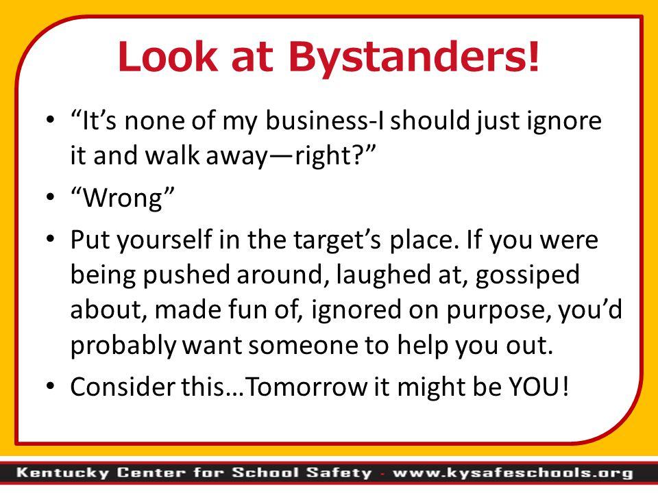 Look at Bystanders.