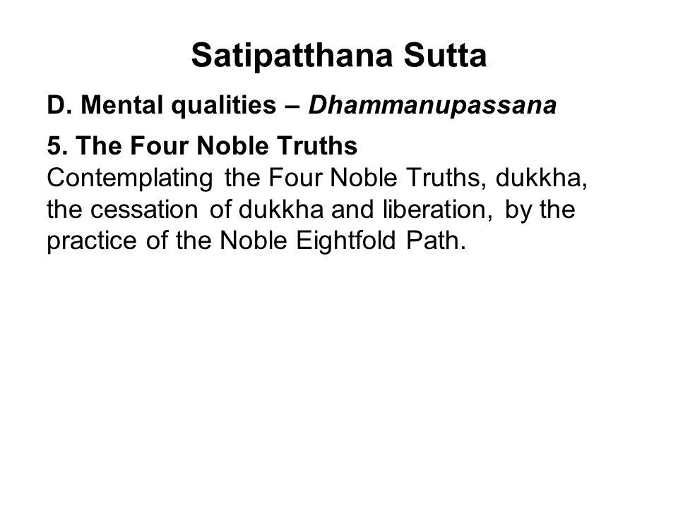Satipatthana Sutta D. Mental qualities – Dhammanupassana 5.