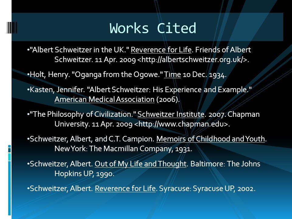 Albert Schweitzer in the UK. Reverence for Life.
