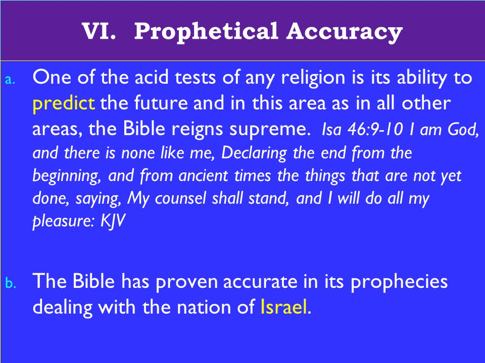 17 VI. Prophetical Accuracy a.