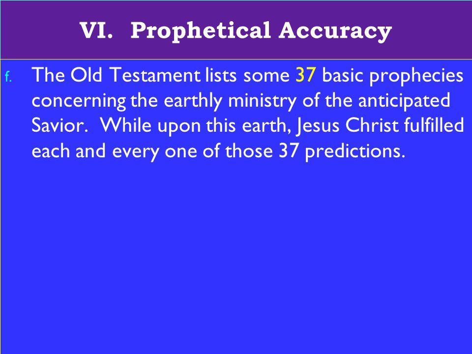 19 VI. Prophetical Accuracy f.