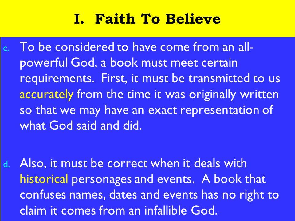 4 I. Faith To Believe c.