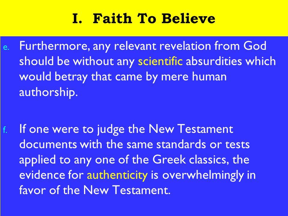 5 I. Faith To Believe e.
