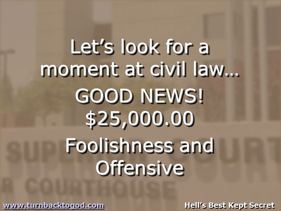 Let's look for a moment at civil law… GOOD NEWS.