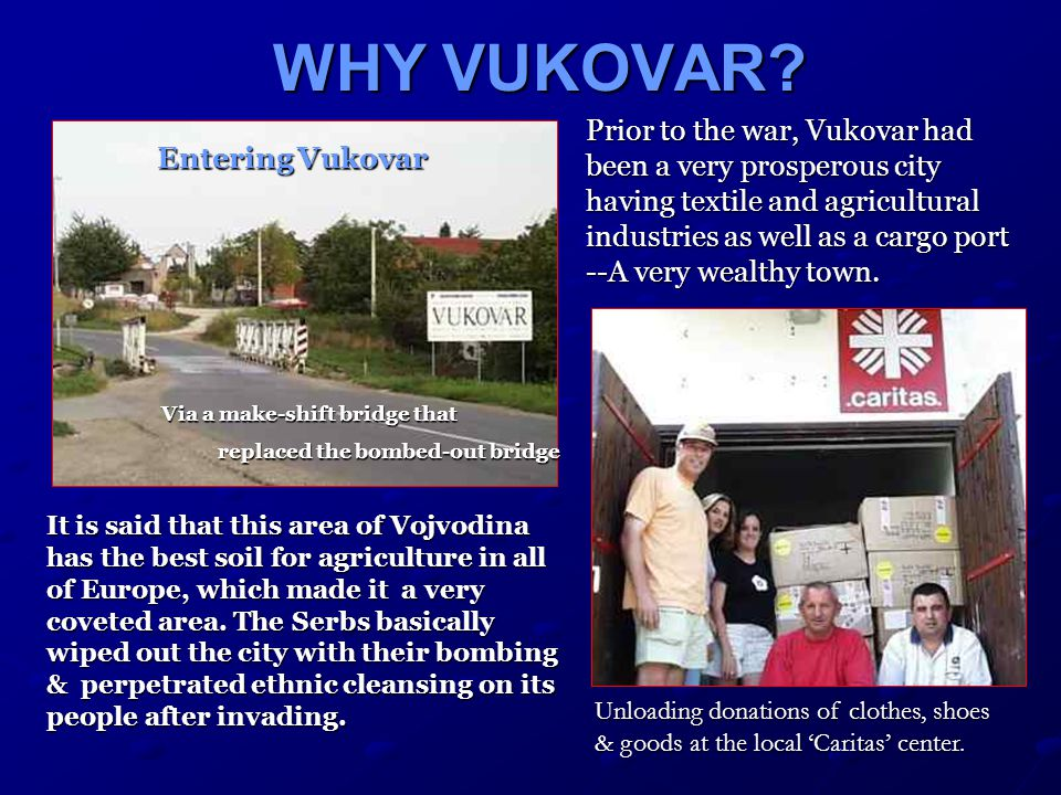 VUKOVAR'S PLIGHT VUKOVAR'S PLIGHT Vukovar reverted to Croatian control in 1998 & since then there has been a flow of Croatian refugees returning home… No Jobs, No Homes, No Hope.