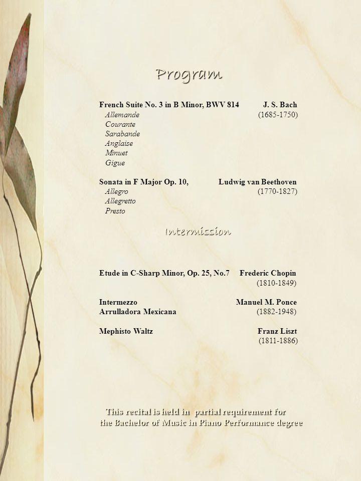 Program Program French Suite No. 3 in B Minor, BWV 814 J.