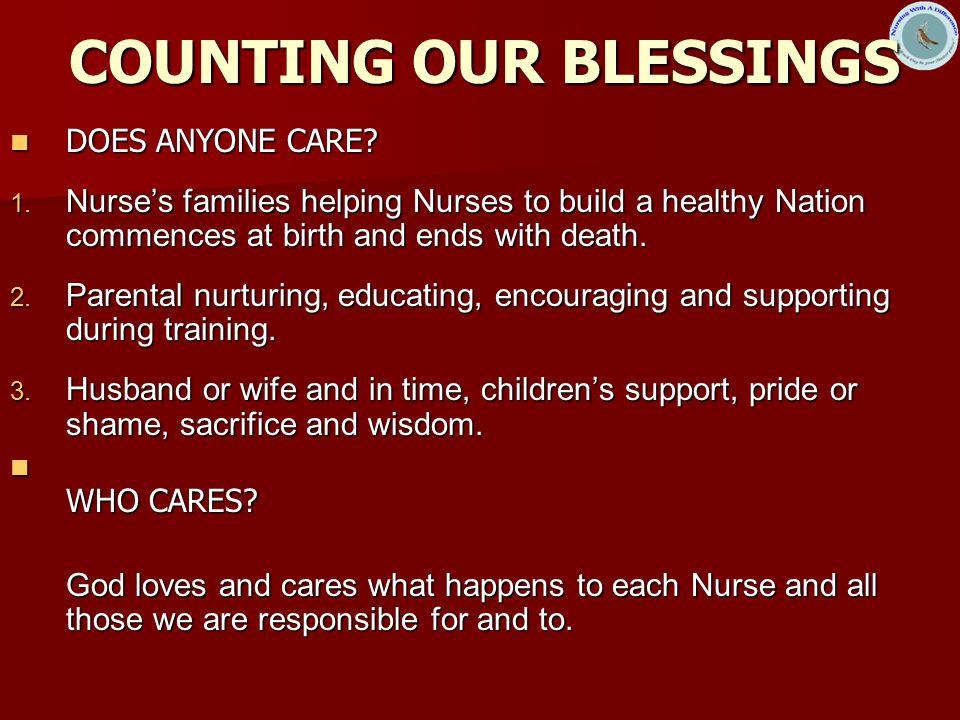 COUNTING OUR BLESSINGS COUNTING OUR BLESSINGS DOES ANYONE CARE.