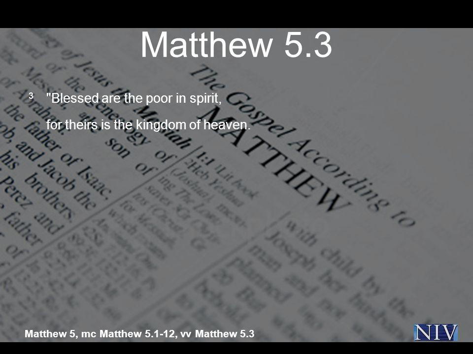 Matthew 5.3 3