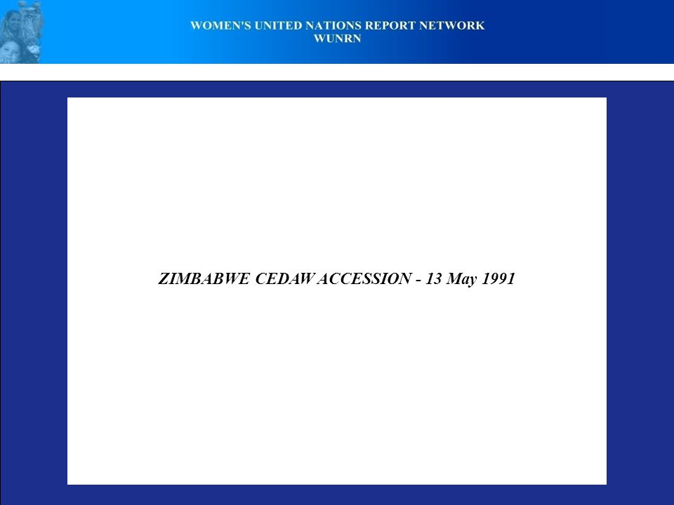 ZIMBABWE CEDAW ACCESSION - 13 May 1991