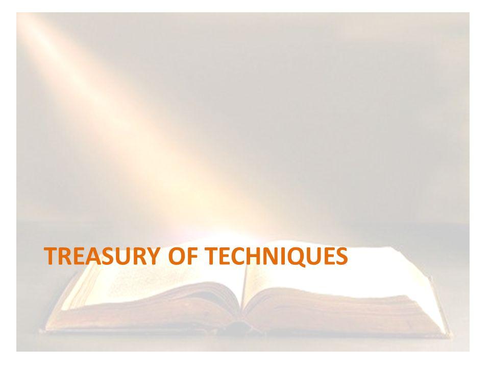 TREASURY OF TECHNIQUES