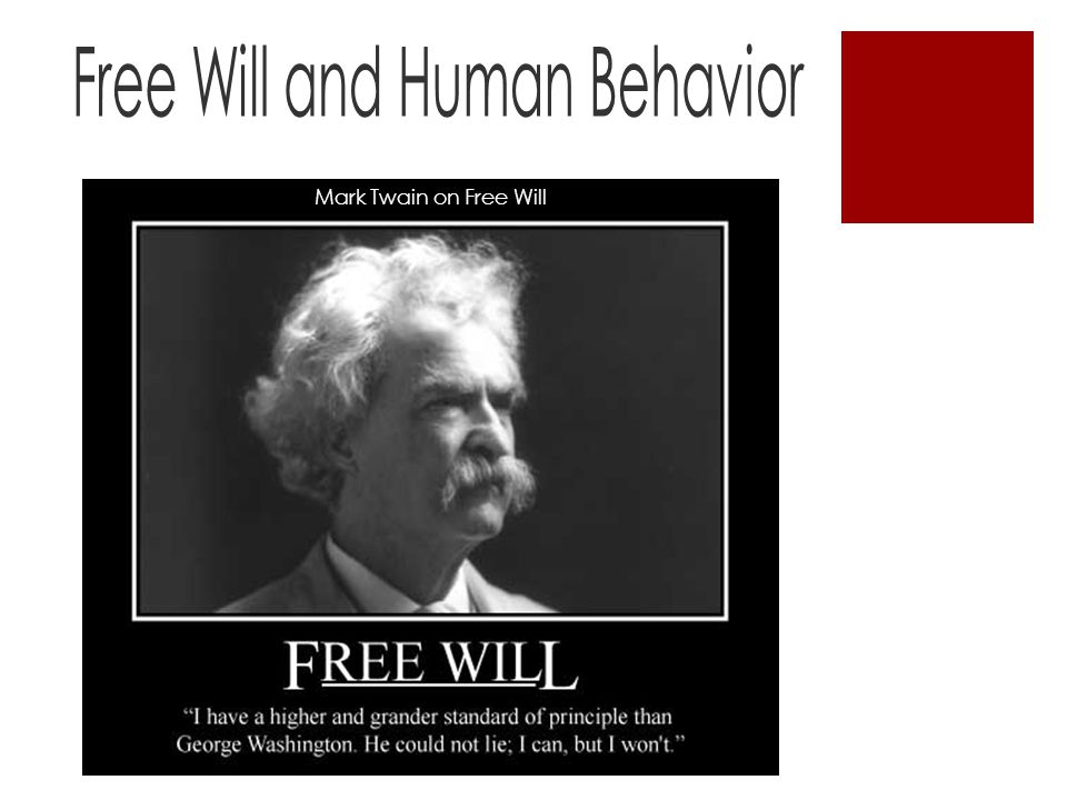 Mark Twain on Free Will