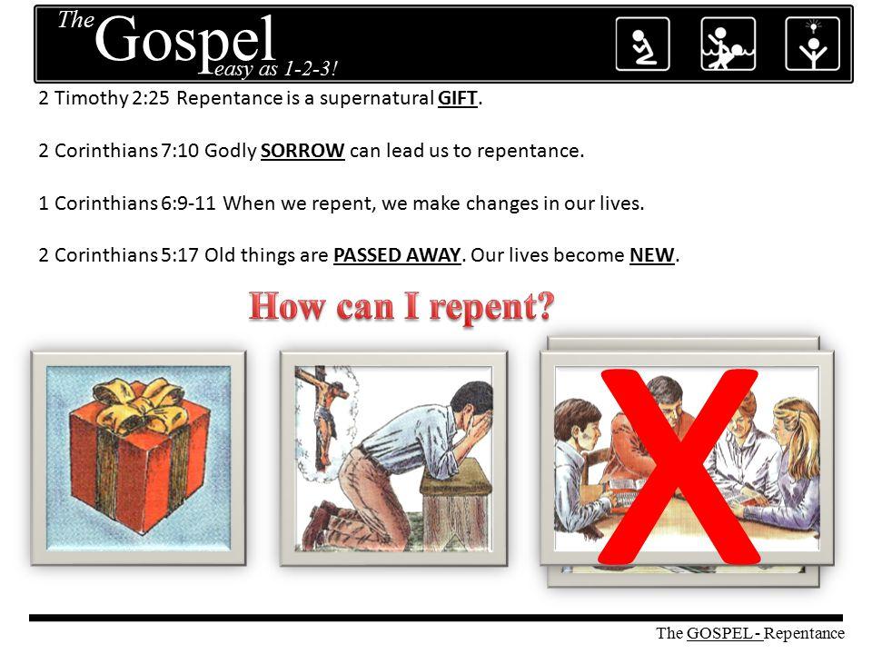 The easy as 1-2-3! Gospel Repentance
