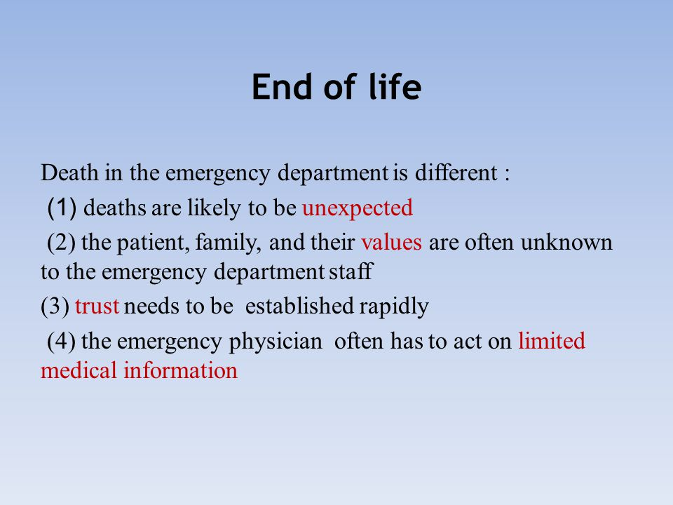 Several end-of-life skills are important in EM Establishing goals of care  Wishes for interventions at a time of crisis.