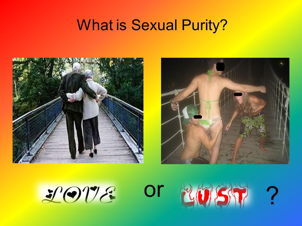 This is NOT Sexual Purity!