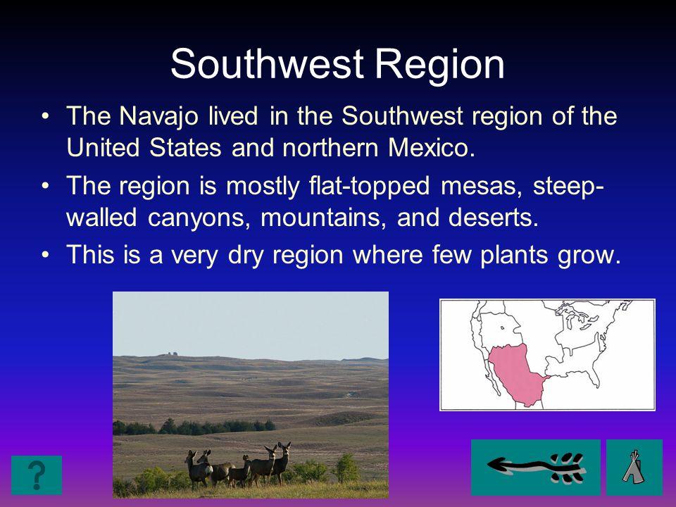 Southwest- Navajo Region FoodHousing Clothing
