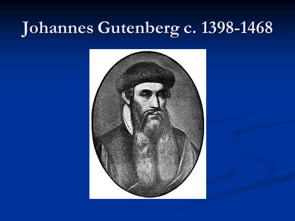 Johannes Gutenberg c. 1398-1468