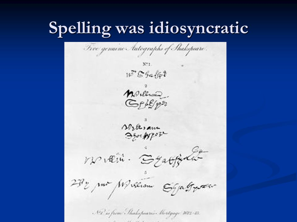 Spelling was idiosyncratic