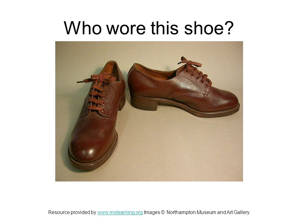 Who wore this shoe.