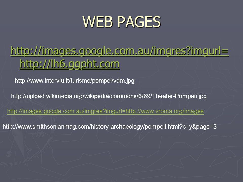 WEB PAGES http://images.google.com.au/imgres?imgurl= http://lh6.ggpht.com http://images.google.com.au/imgres?imgurl= http://lh6.ggpht.com http://www.i