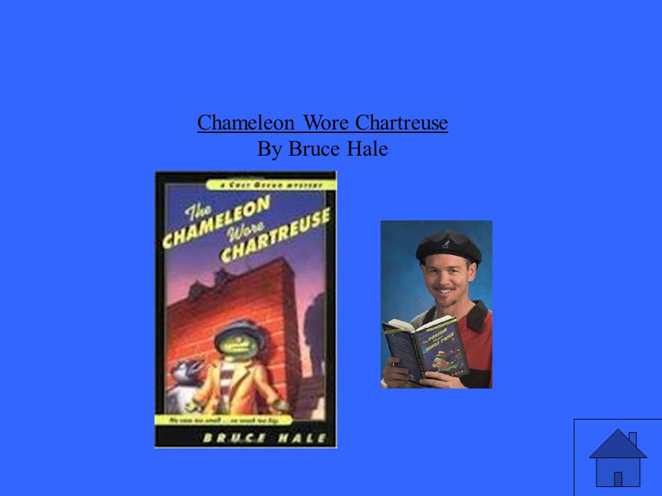 Chameleon Wore Chartreuse By Bruce Hale
