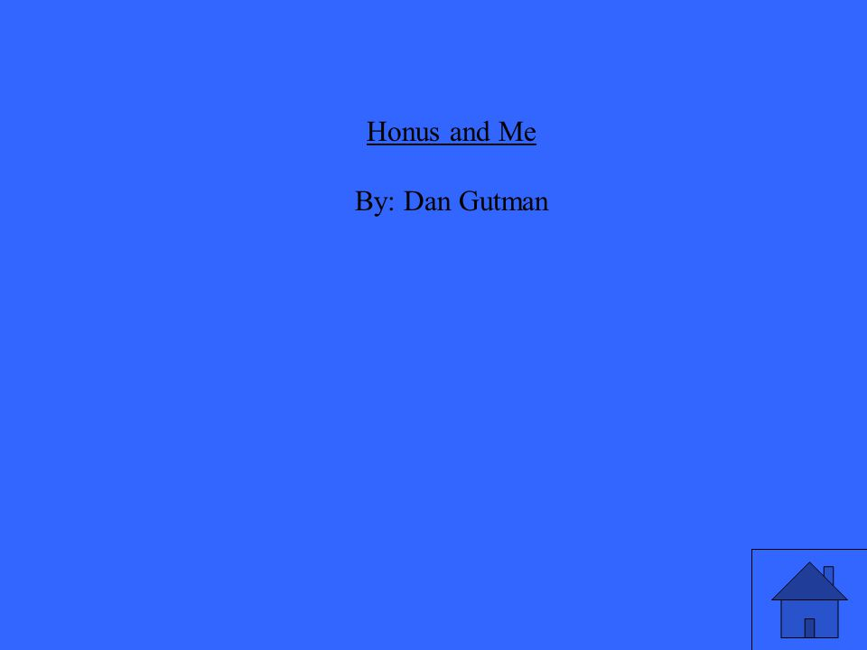 Honus and Me By: Dan Gutman
