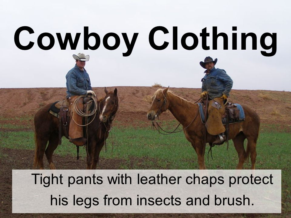 Most cowboys wear a kerchief pulled over the lower part of his face that protects it from dust.
