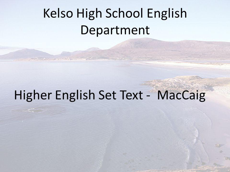 Kelso High School English Department Higher English Set Text - MacCaig