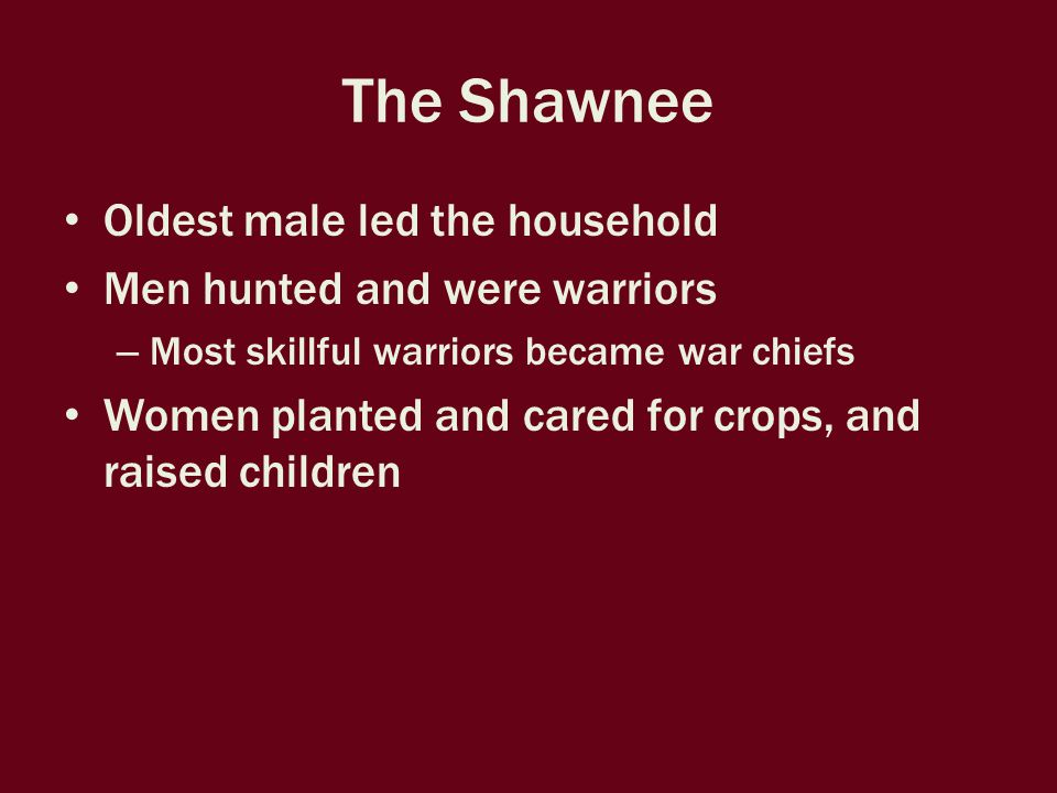The Shawnee Held ceremonies Sometimes these were festivals filled with dancing and music – Green Corn Dance – Fall Bread Dance