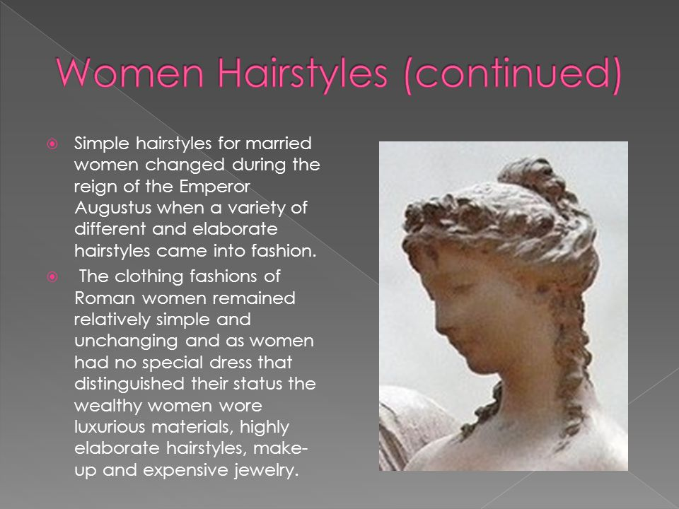  During the rule of the Flavian emperors (69-138 BC) hairstyles were raised to a great height by rows of false curls.