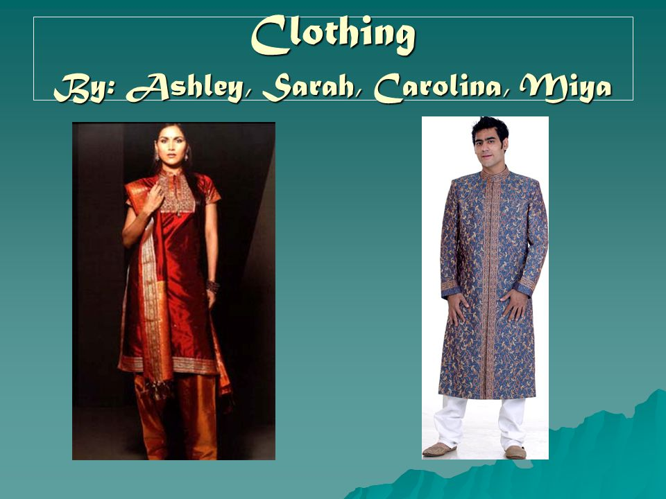 Clothing By: Ashley, Sarah, Carolina, Miya