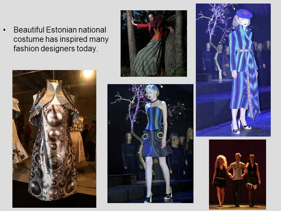 Beautiful Estonian national costume has inspired many fashion designers today.