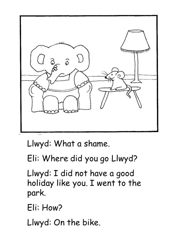Llwyd: What a shame. Eli: Where did you go Llwyd.