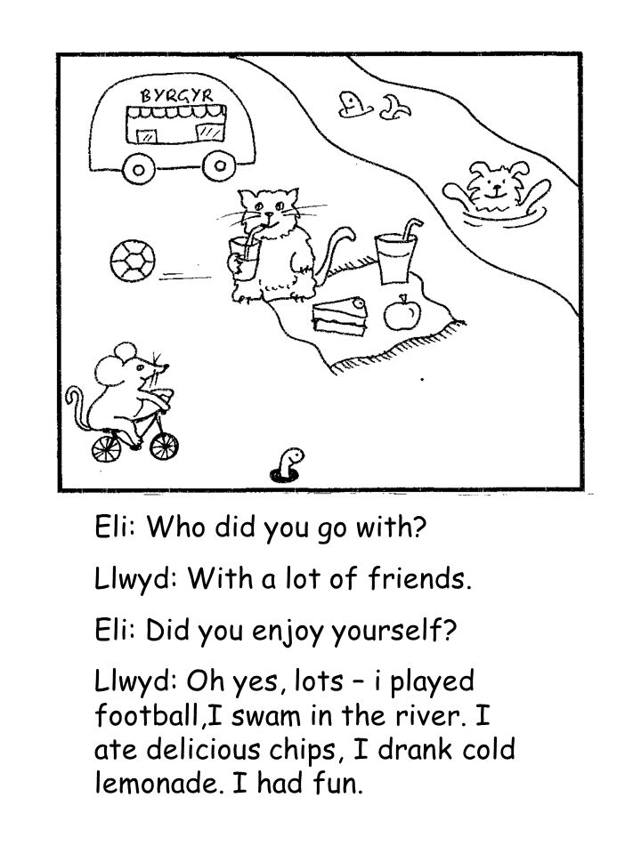Eli: Who did you go with. Llwyd: With a lot of friends.